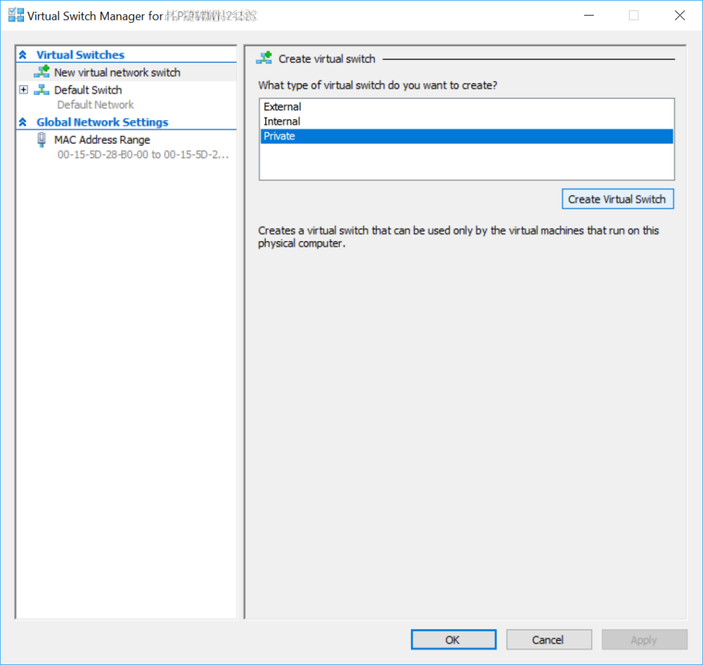 Hyper-V VSwitch Manager New Private Switch